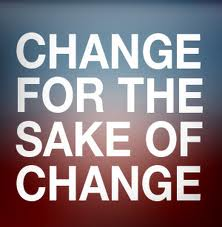 Change_for_the_Sake_of_Change